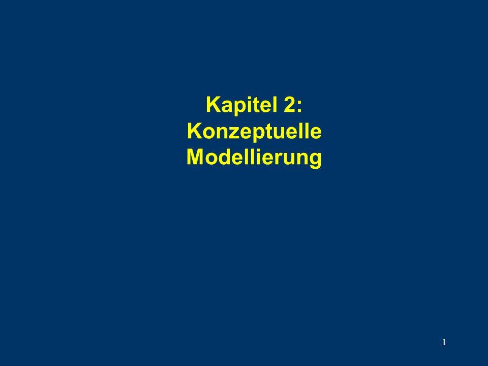 1 Kapitel 2: Konzeptuelle Modellierung