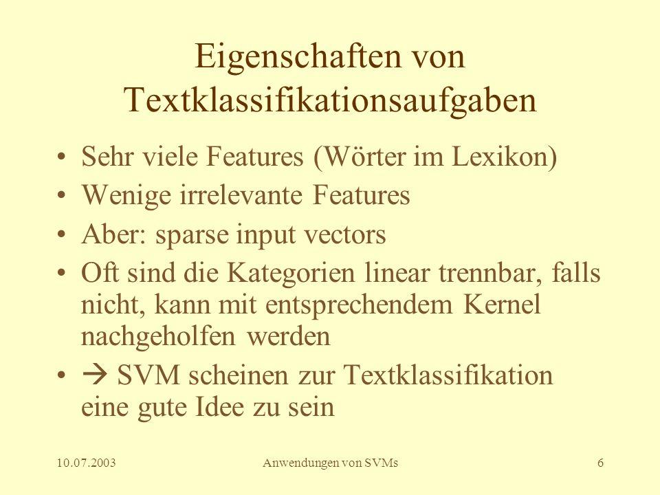 10.07.2003Anwendungen von SVMs7 Joachims et. al. (1998)