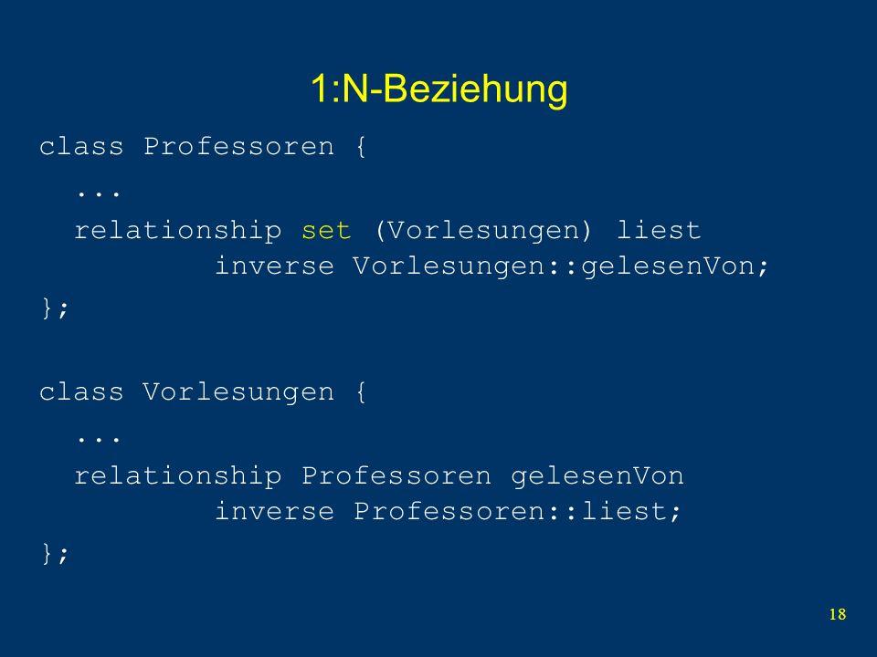 18 1:N-Beziehung class Professoren {...