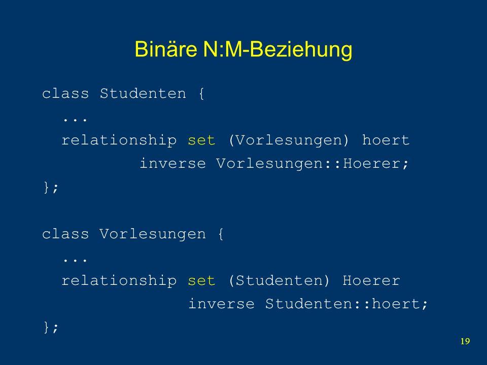19 Binäre N:M-Beziehung class Studenten {...