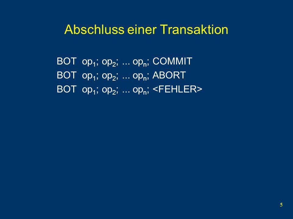 5 Abschluss einer Transaktion BOT op 1 ; op 2 ;...