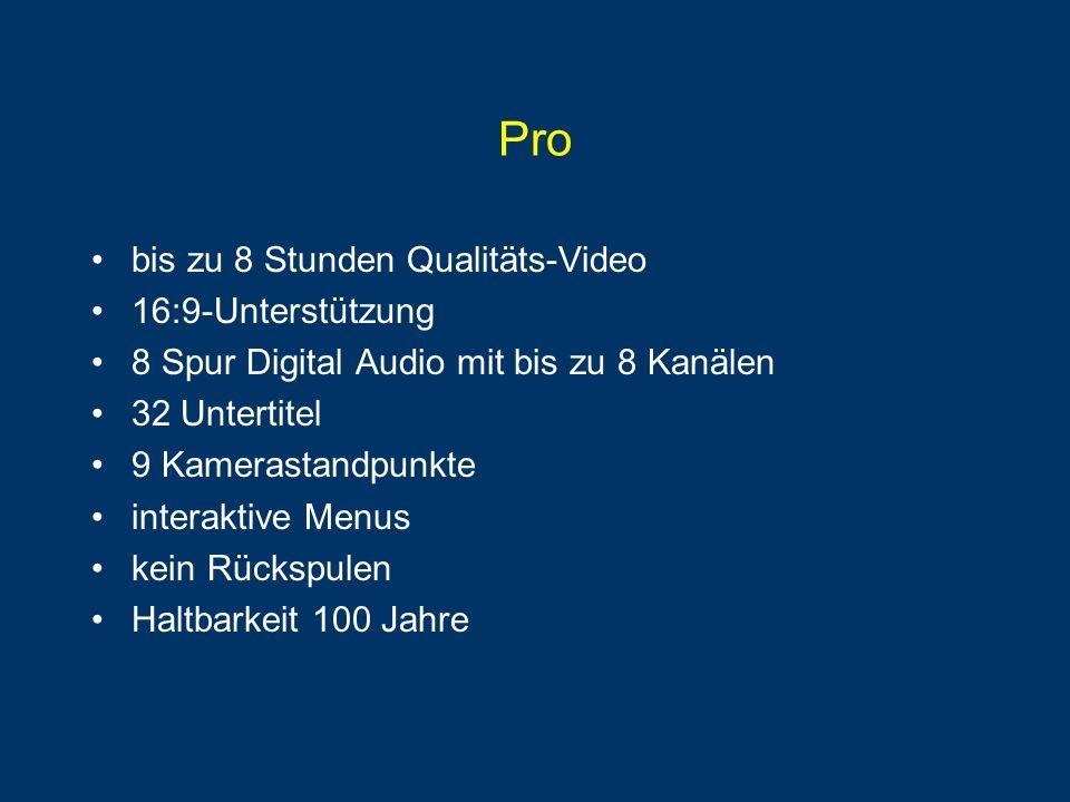 Pro bis zu 8 Stunden Qualitäts-Video 16:9-Unterstützung 8 Spur Digital Audio mit bis zu 8 Kanälen 32 Untertitel 9 Kamerastandpunkte interaktive Menus kein Rückspulen Haltbarkeit 100 Jahre