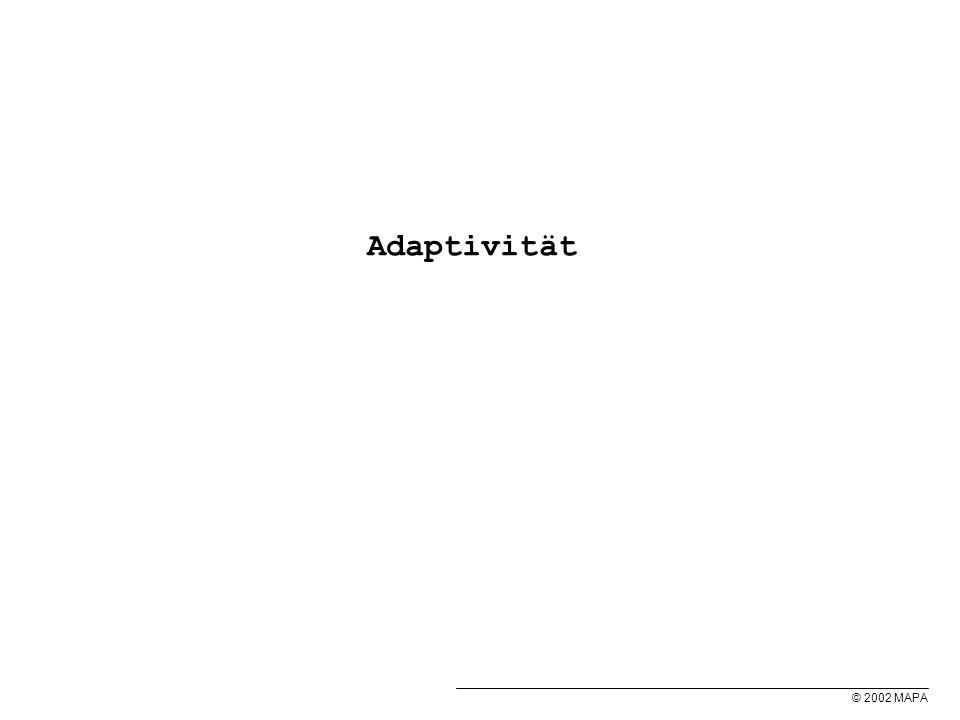 © 2002 MAPA Adaptivität