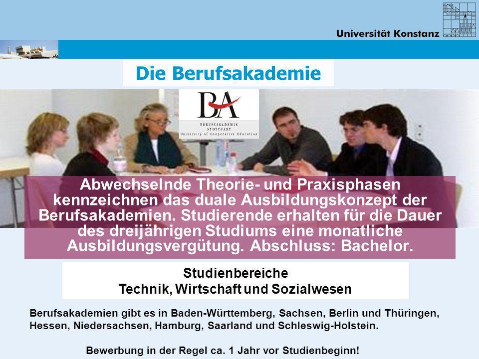 Die Berufsakademie Abwechselnde Theorie- und Praxisphasen kennzeichnen das duale Ausbildungskonzept der Berufsakademien. Studierende erhalten für die