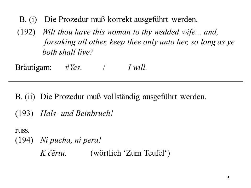 5 B.(i)Die Prozedur muß korrekt ausgeführt werden.
