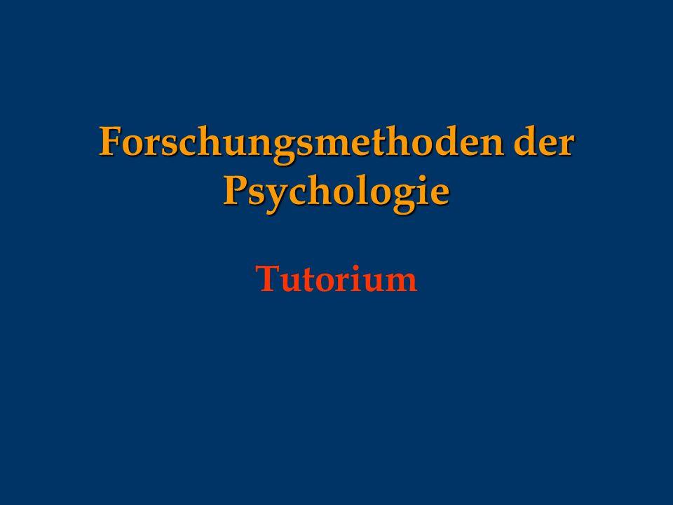 Forschungsmethoden der Psychologie Tutorium