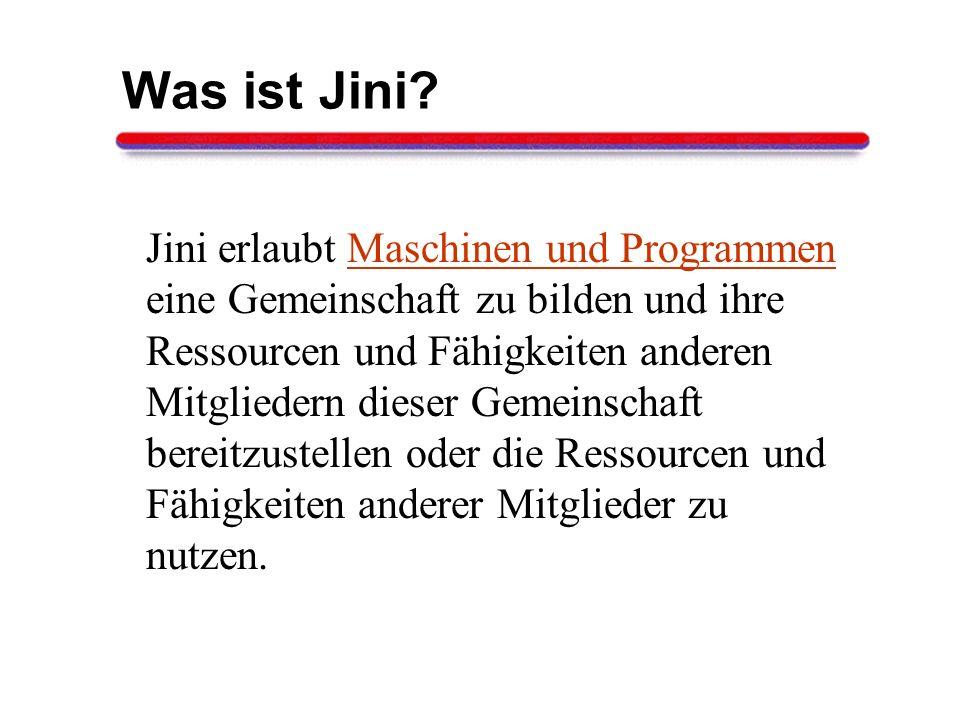 Was ist Jini.