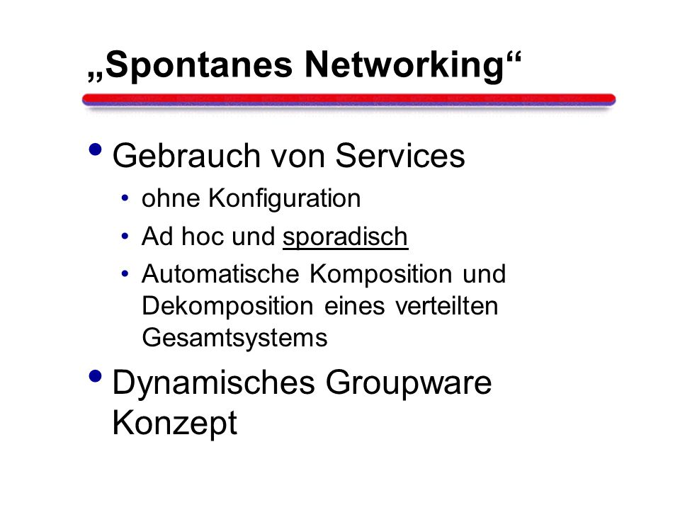 Join Jini Lookup Service Provider Service Consumer Join (Registrierung)