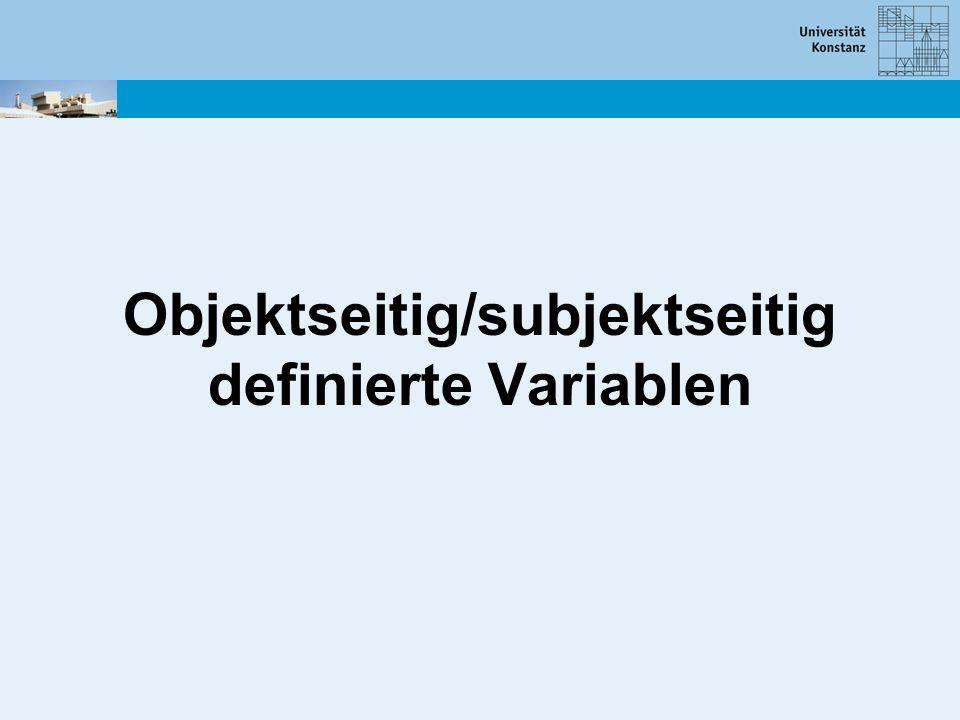 Objektseitig/subjektseitig definierte Variablen