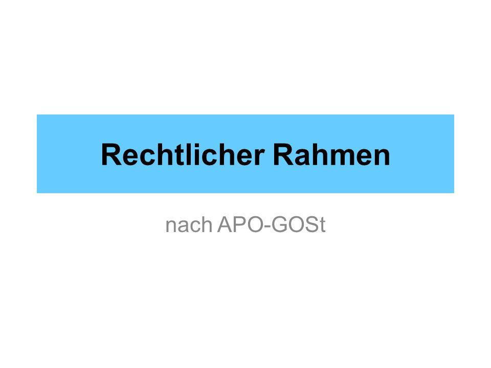 Rechtlicher Rahmen nach APO-GOSt