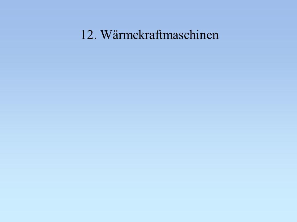 12. Wärmekraftmaschinen
