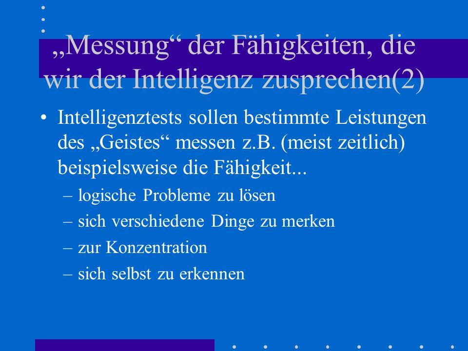 Messung der Fähigkeiten, die wir der Intelligenz zusprechen(3) –zur Abstraktion z.B.