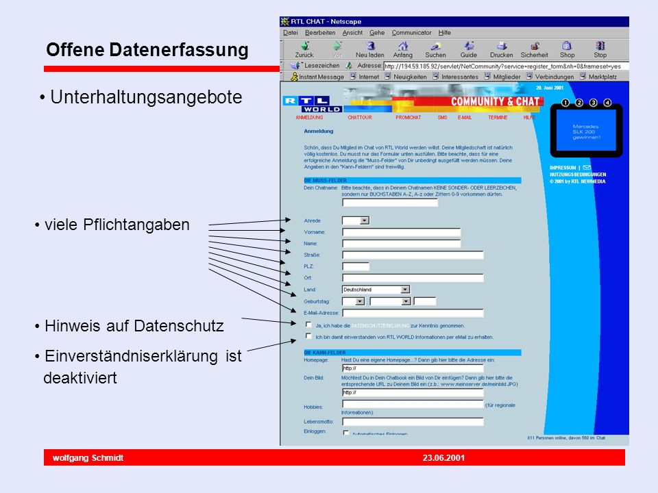 wolfgang Schmidt 23.06.2001 Offene Datenerfassung Sehr viele Daten werden erfasst.