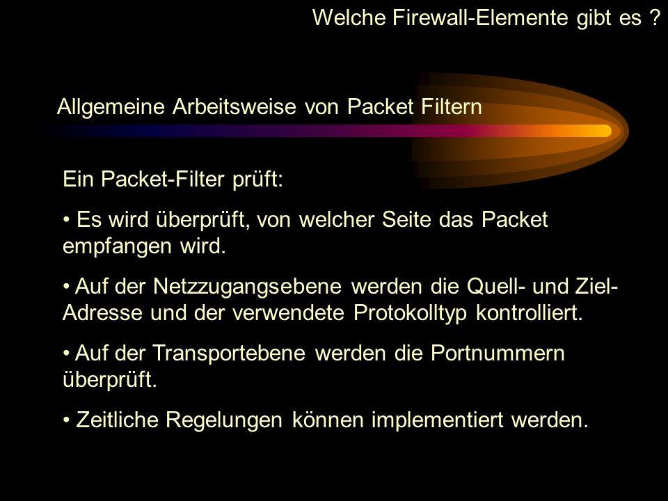 Welche Firewall-Elemente gibt es ? Architektur von Firewall-Elementen