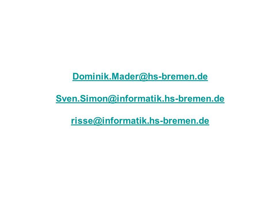 Dominik.Mader@hs-bremen.de Sven.Simon@informatik.hs-bremen.de risse@informatik.hs-bremen.de Sven.Simon@informatik.hs-bremen.de