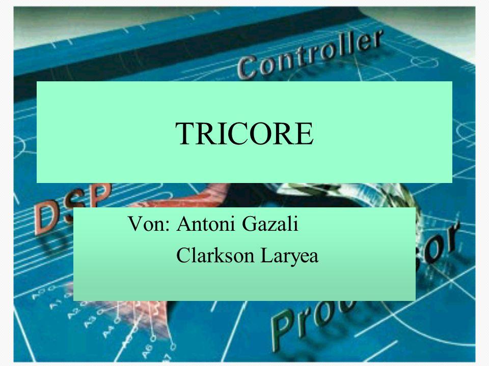 Instruktion Set Tricore unterstützt 16-bit und 32-bit Instruktion format 16-bit Instruktionen werden mit Null auf 32-bit ergänzt (Saturation)