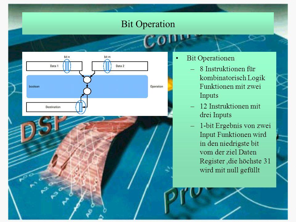 Bit Operation Bit Operationen –8 Instruktionen für kombinatorisch Logik Funktionen mit zwei Inputs –12 Instruktionen mit drei Inputs –1-bit Ergebnis v