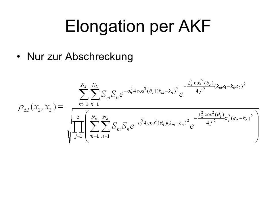 Elongation per AKF Nur zur Abschreckung