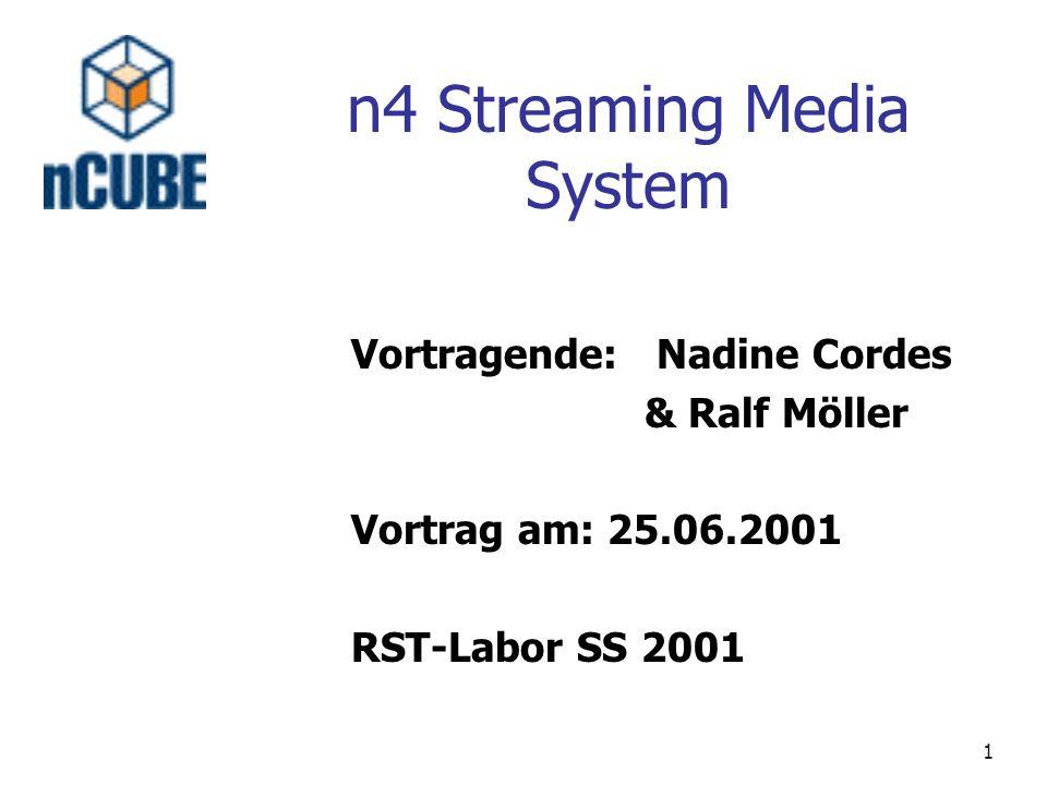 12 N4 Streaming Media Hub Intel Pentium Prozessor Bis zu 12 SCSI-Festplatten (9,18,36 oder 73 GB) 1 GB RAM(SDRAM-DIMMs) DVD Laufwerk 5 PCI Anschlüsse für die Netzwerkinterface Hypercube Verbindungslogik mit integriertem Videobeschleuniger