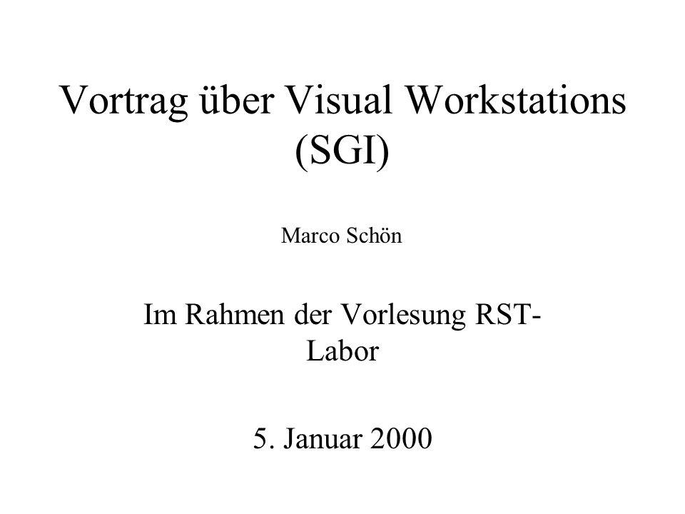 Vortragspunkte - SGI - Produkte - Visual Workstations - Integrated Visual Computing - Crossbar - Vorteile im Vergleich PC - Tests - Schlußfolgerung