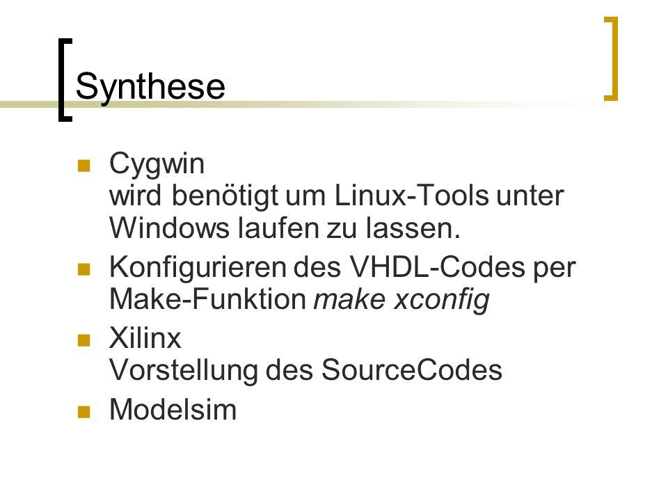 Synthese Cygwin wird benötigt um Linux-Tools unter Windows laufen zu lassen.