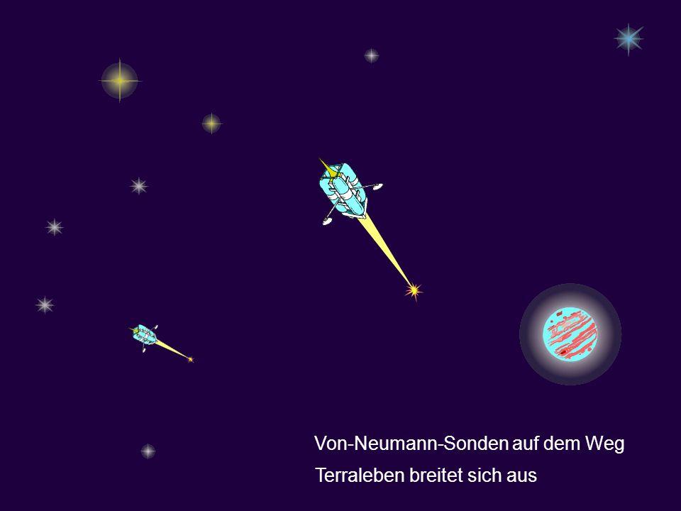 Von-Neumann-Sonden auf dem Weg Terraleben breitet sich aus