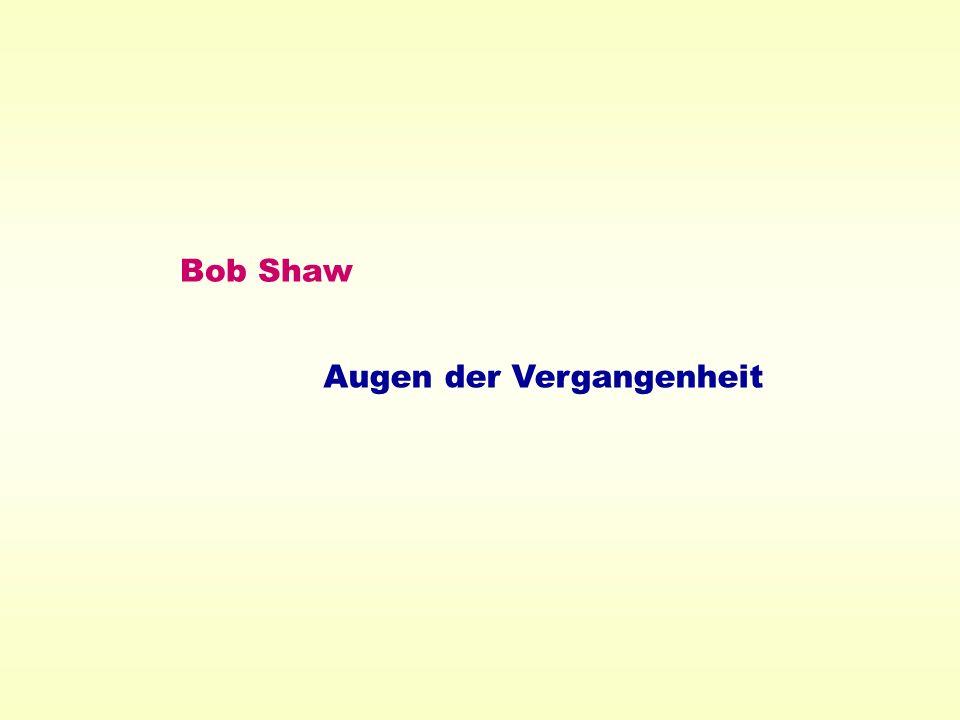 Bob Shaw Augen der Vergangenheit