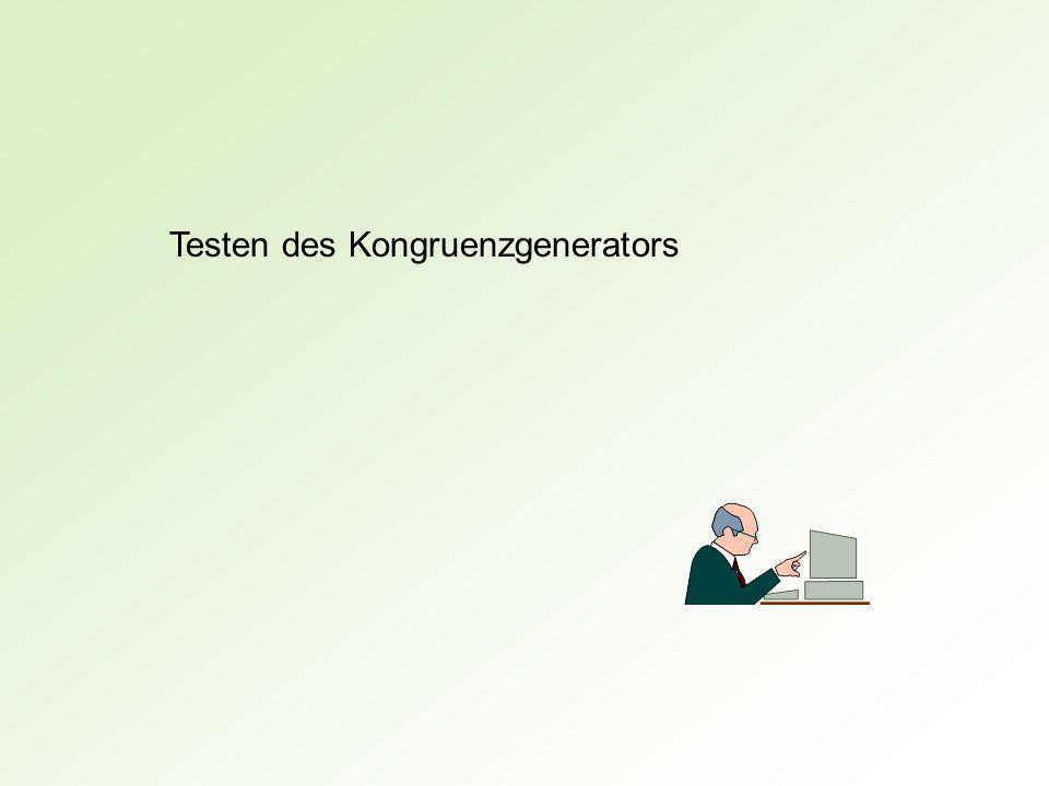 Testen des Kongruenzgenerators