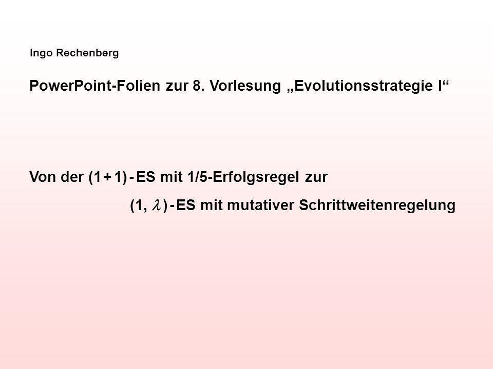Ingo Rechenberg PowerPoint-Folien zur 8.