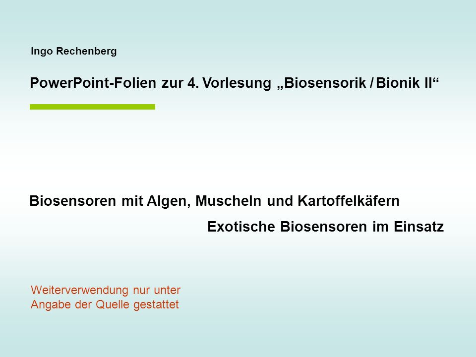 Biosensor = Bionisch-biotechnologisches Zwittersystem