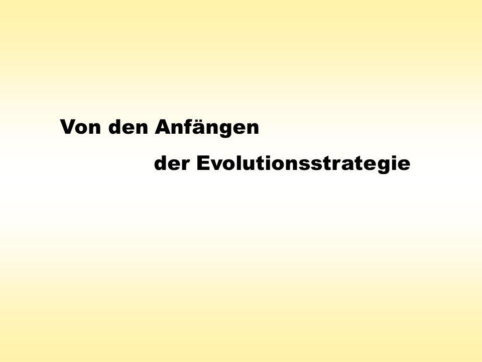 Von den Anfängen der Evolutionsstrategie