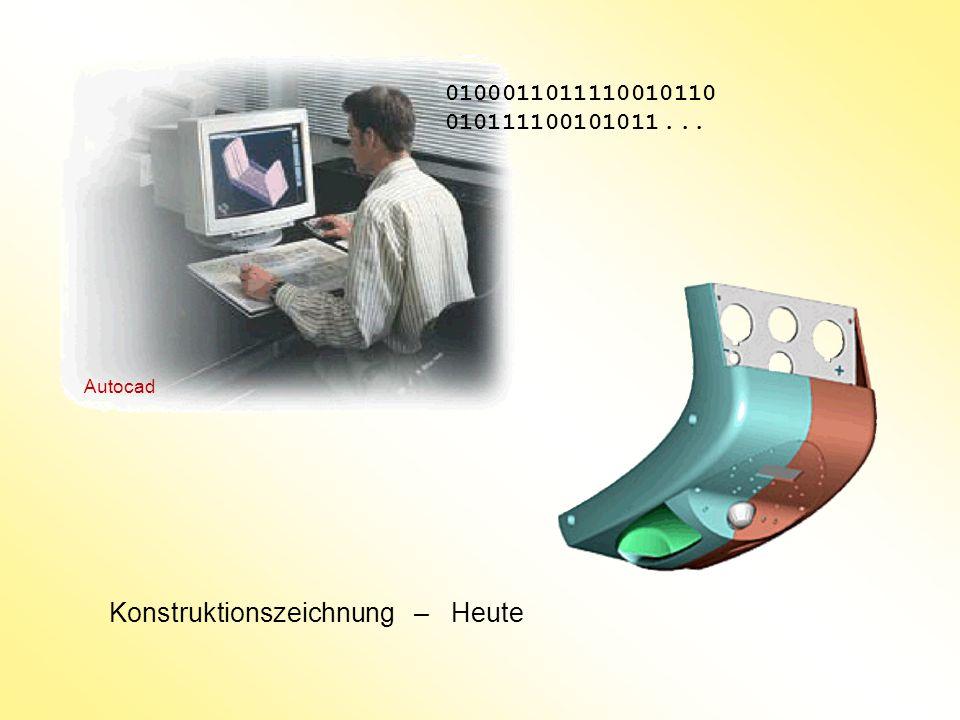 Konstruktionszeichnung – Heute 0100011011110010110 010111100101011... Autocad