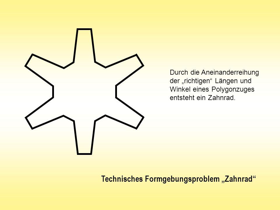 Technisches Formgebungsproblem Zahnrad Durch die Aneinanderreihung der richtigen Längen und Winkel eines Polygonzuges entsteht ein Zahnrad.