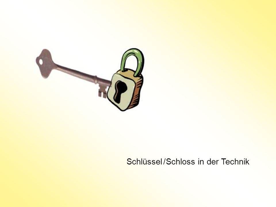 Schlüssel / Schloss in der Technik