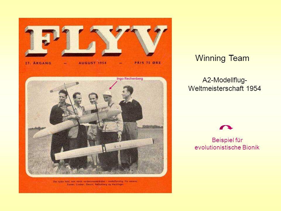 Winning Team A2-Modellflug- Weltmeisterschaft 1954 Beispiel für evolutionistische Bionik Ingo Rechenberg