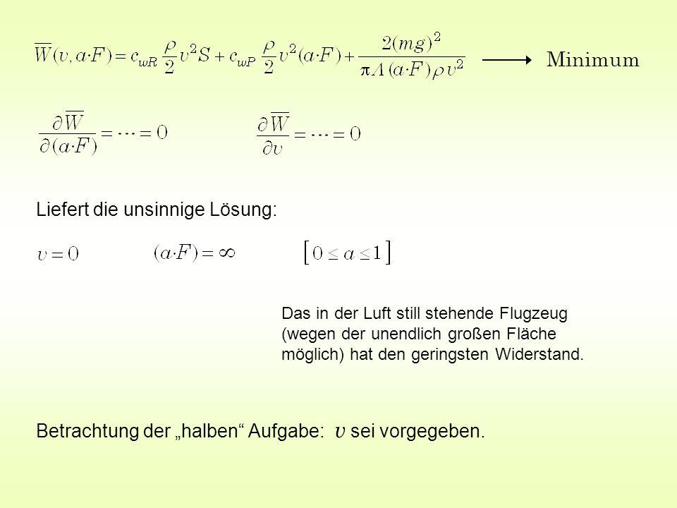 Gewicht Strömungsphysik (Reynoldszahl) Andere Strömungsphysik andere Lösungen .
