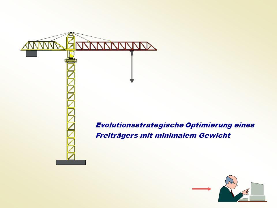 Evolutionsstrategische Optimierung eines Freiträgers mit minimalem Gewicht