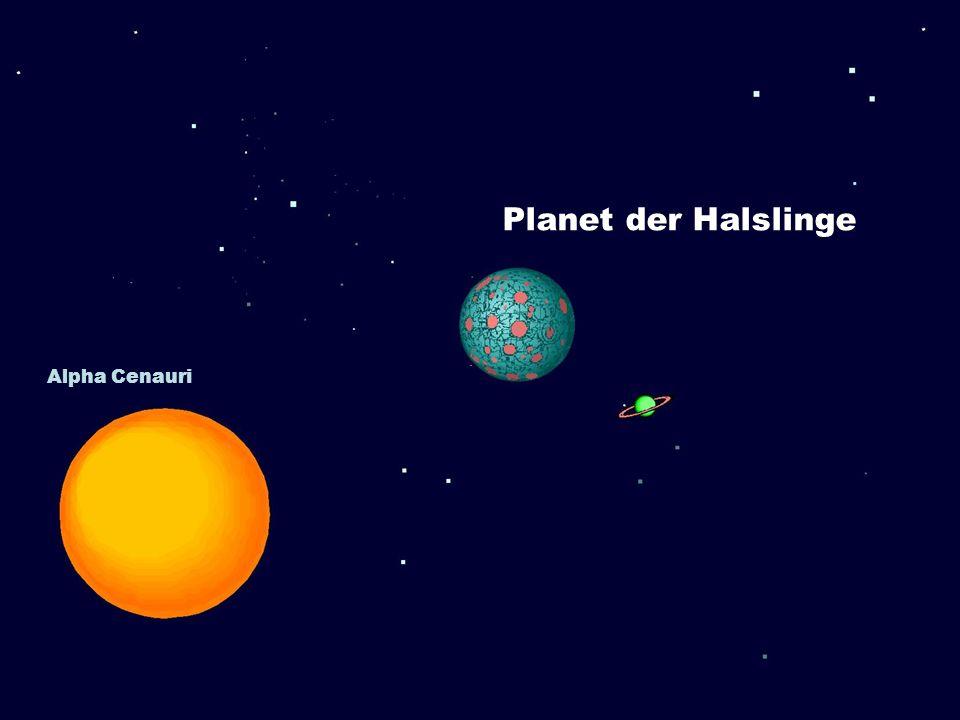 Planet der Halslinge Alpha Cenauri