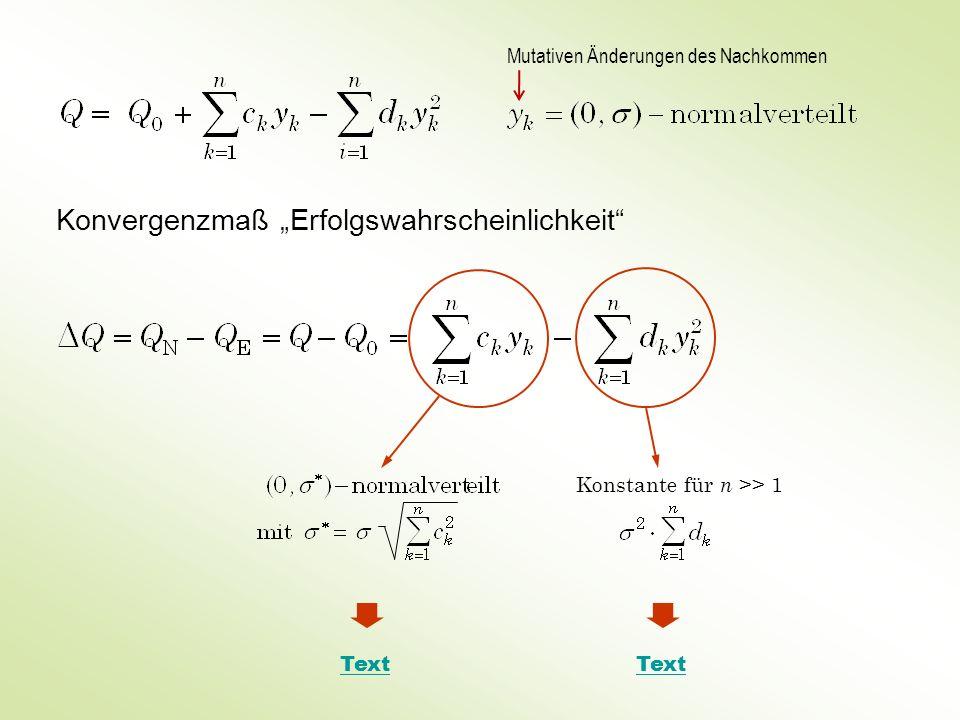 Konvergenzmaß Erfolgswahrscheinlichkeit Text Konstante für n >> 1 Mutativen Änderungen des Nachkommen