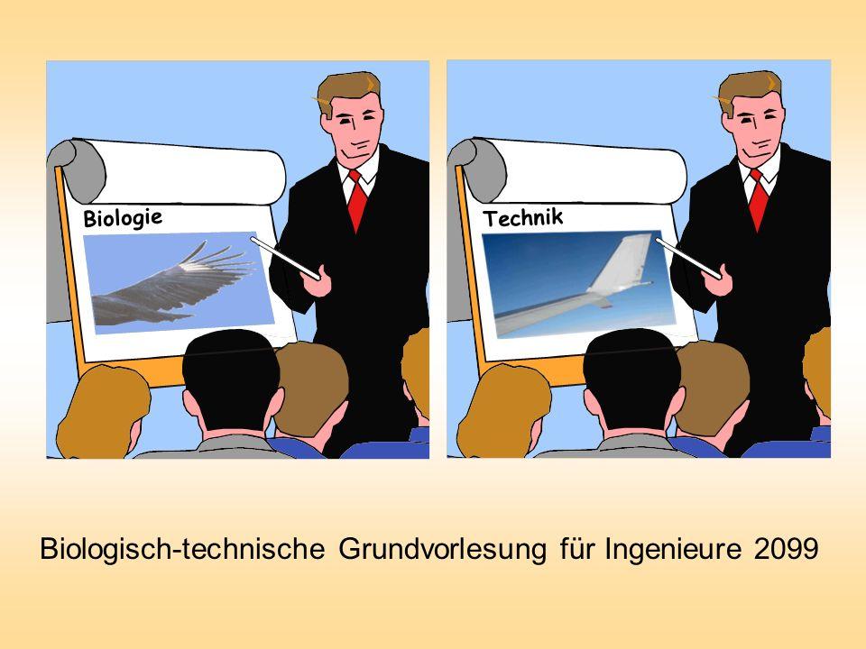 Biologisch-technische Grundvorlesung für Ingenieure 2099 Technik Biologie