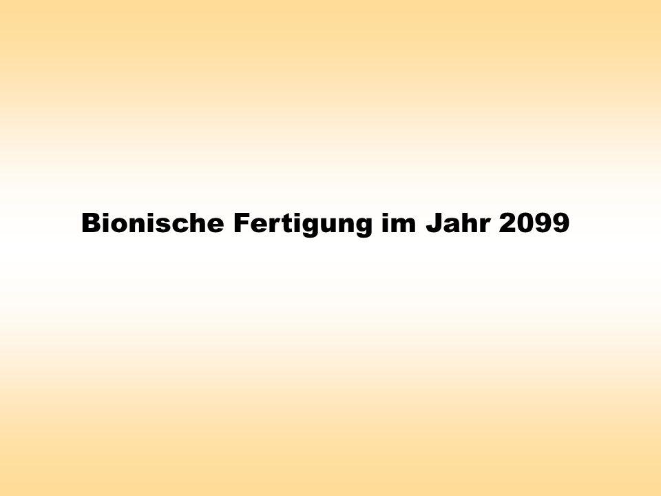 Bionische Fertigung im Jahr 2099