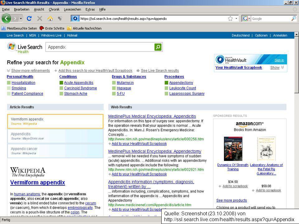 Quelle: Screenshot (23.10.2008) von http://ssl.search.live.com/health/results.aspx?qu=Appendix