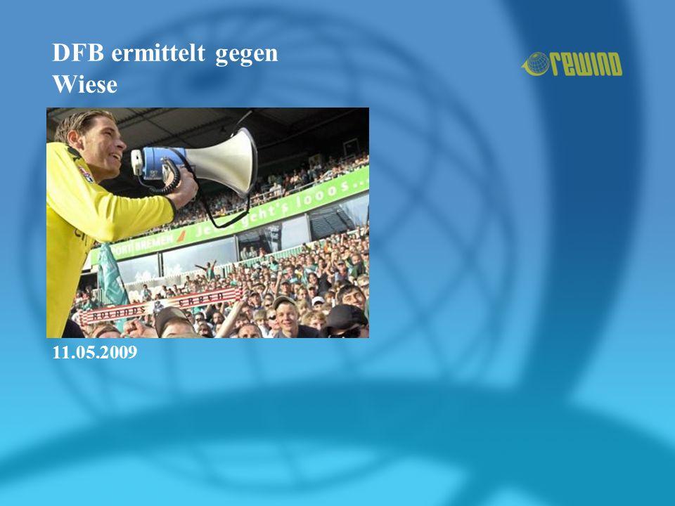 DFB ermittelt gegen Wiese 11.05.2009