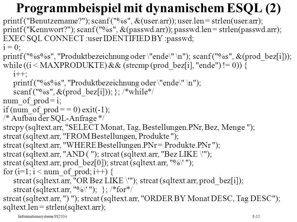 Informationssysteme SS20048-15 Programmbeispiel mit dynamischem ESQL (2) printf (