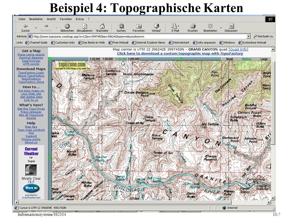 Informationssysteme SS200410-7 Beispiel 4: Topographische Karten