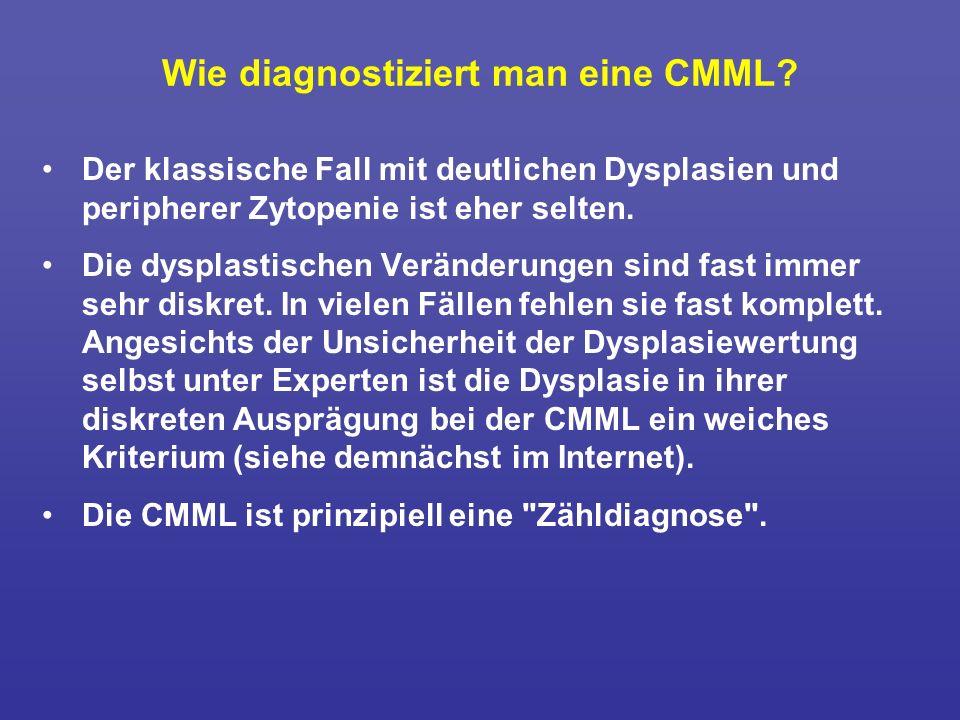 Wie diagnostiziert man eine CMML? Der klassische Fall mit deutlichen Dysplasien und peripherer Zytopenie ist eher selten. Die dysplastischen Veränderu