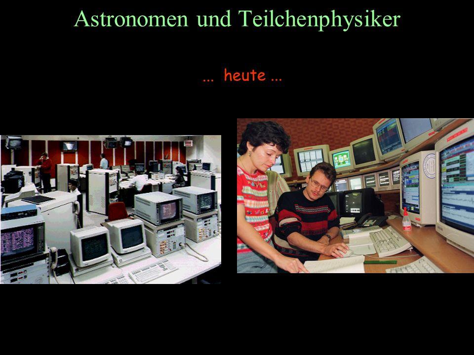 T.Hebbeker Astronomen und Teilchenphysiker... heute...