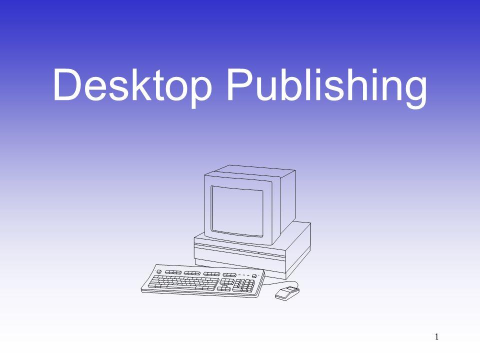 1 Desktop Publishing