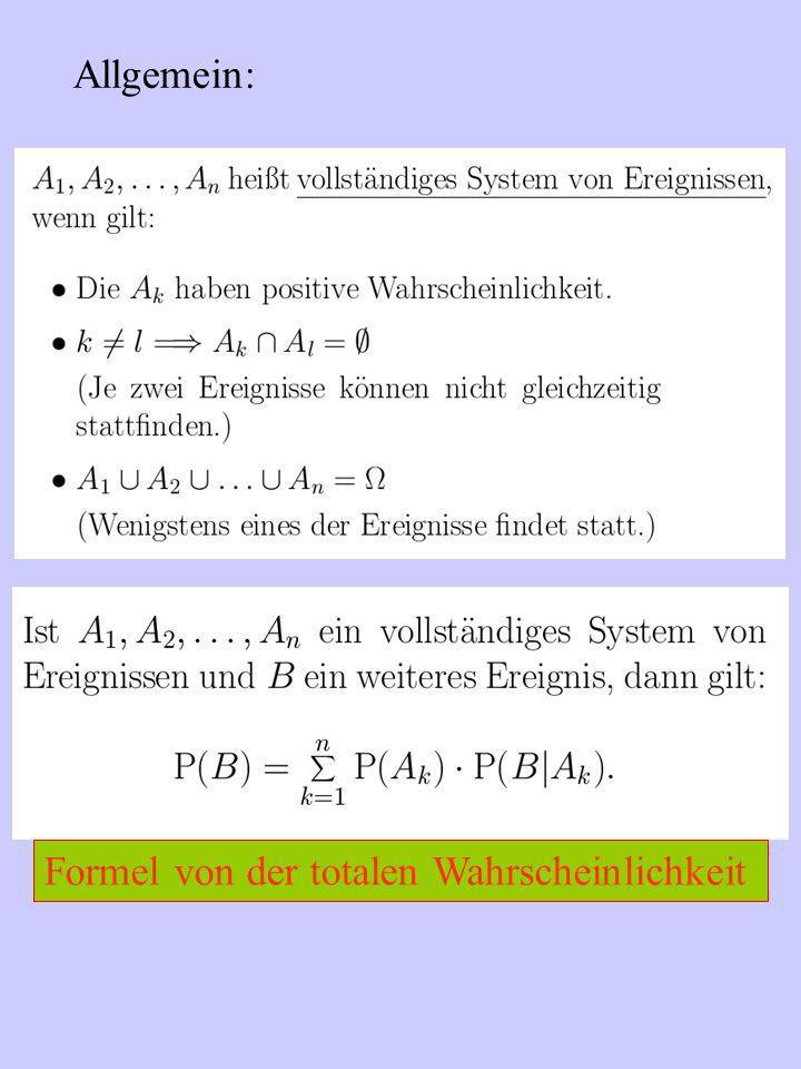 Allgemein: Formel von der totalen Wahrscheinlichkeit