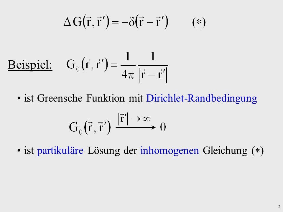 3 G 0 ist partikuläre Lösung der inhomogenen Gl.